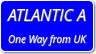 UK To Atlantic A (One Way Only)
